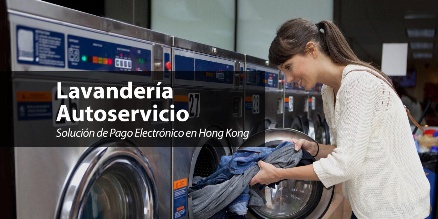 Lavandería Autoservicio – Solución de Pago Electrónico en Hong Kong