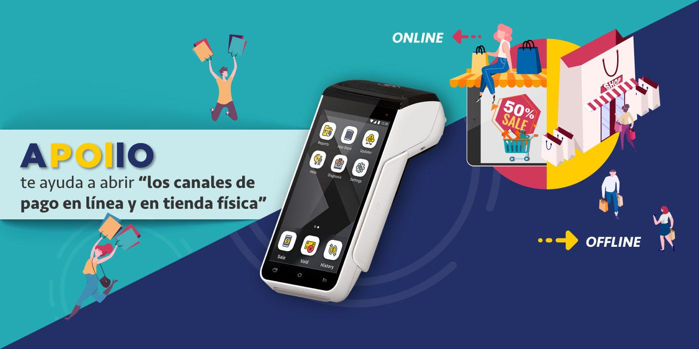 La terminal inteligente SPECTRA APOLLO te ayuda a abrir los canales de pago en línea y en tienda física